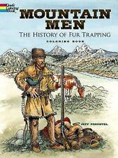 Mountain Men-The History of Fur Trapping Adult Coloring Book~Glass~Smith~NEW!