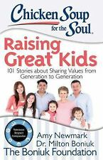 NEW Book - Chicken Soup for the Soul: Raising Great Kids