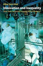 Innovation and Inequality : How Does Technical Progress Affect Workers? by...