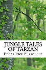 Jungle Tales Tarzan (Edgar Rice Burroughs Classics Collection) by Burroughs Edga
