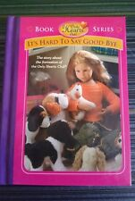 "Only hearts club book  """"IT'S HARD TO SAY GOOD BYE"" new-Not in box  VERY RARE"