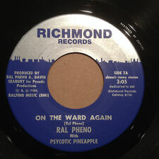 Ral Pheno w/ Psycotic Pineapple:On The Ward Again/Let's Get Stupid 1980 45 MINT