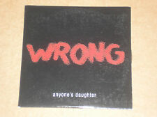 ANYONE'S DAUGHTER - WRONG - CD PROMO COME NUOVO (MINT)