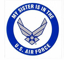 My Sister Is In The Air Force Wing Decal
