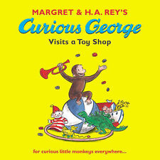 CURIOUS GEORGE VISITS A TOY SHOP / M AND H A REY 9780744570502