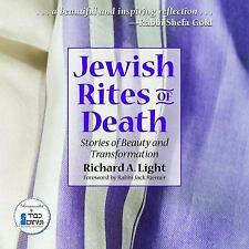 Jewish Rites of Death: Stories of Beauty and Transformation