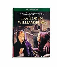 Traitor in Williamsburg: A Felicity Mystery (American Girl Mysteries) (America..
