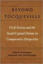 Beyond Tocqueville: Civil Society and the Social Capital Debate in Com-ExLibrary