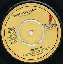THE GANG well meet again*doctor love me 1978 UK POWER EXCHANGE 45