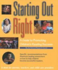 Starting Out Right: A Guide to Promoting Children's Reading Success, Committee o