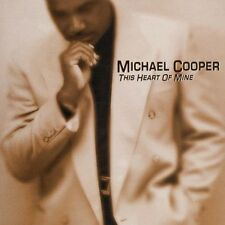 This Heart Of Mine - Michael Cooper (2001, CD NEUF)