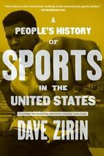 People's History of Sports in the United States: 250 Years of Politics, Protest