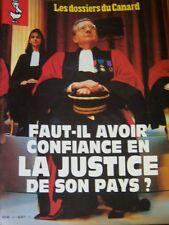 LES DOSSIERS DU CANARD N° 43 de 1992 FAUT IL AVOIR CONFIANCE EN LA JUSTICE