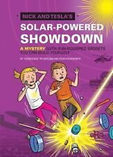 Nick and Tesla's Solar-Powered Showdown: A Mystery with Sun-Powered Gadgets You