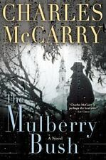 The Mulberry Bush by Charles McCarry (2015, Hardcover)