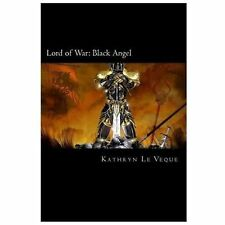 Lord of War : Black Angel by Kathryn Le Veque (2013, Paperback)