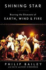 Shining Star: Braving the Elements of Earth, Wind & Fire, Bailey, Philip