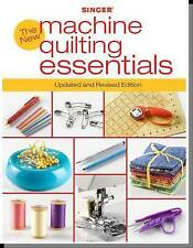 The New Machine Quilting Essentials, Editors of CPi, New Book