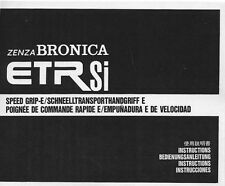 Bronica Speed Grip-E for ETRS  ETRSi Instruction Manual: Multi-language