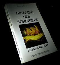 [ESOTERISME - OCCULTISME - SORCELLERIE] RAVIGNANT - Histoire des sorcières.