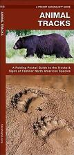 Pocket Naturalist Guide: Animal Tracks : A Folding Pocket Guide to the Tracks...