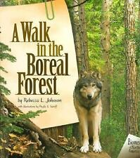 A Walk in the Boreal Forest (Biomes of North America (Carolrhoda))-ExLibrary