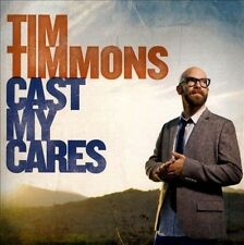 Cast My Cares by Tim Timmons - (Christian Music CD)