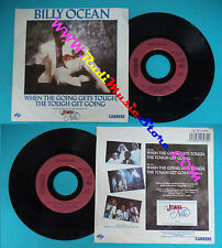 LP 45 7''BILLY OCEAN When the going gets tough 1986 france CARRERE no cd mc dvd*