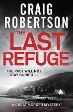The Last Refuge by Craig Robertson (2016, Paperback)