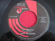 RARE CALIFORNIA COUNTRY 45 - RON WIGGINS - 57 CHEVYS - JAMEX 016 PROMO