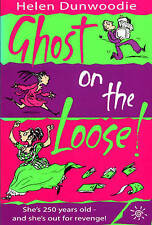 Ghost on the Loose!, Dunwoodie, Helen, Used; Very Good Book