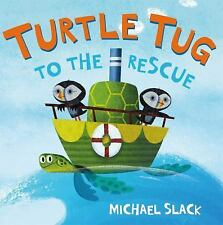 NEW - Turtle Tug to the Rescue by Slack, Michael