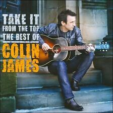CD Take It from the Top The Best of Colin James NEW SEALED