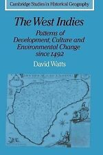 The West Indies: Patterns of Development, Culture and Environmental Change since