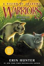 Warriors: A Vision of Shadows #3: Shattered Sky by Erin Hunter(Hardcover)