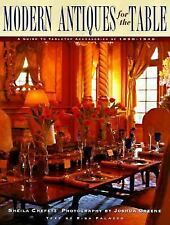 Modern Antiques for the Table: A Guide to Tabletop Accessories of 1890-1940 Che
