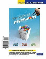 World of Psychology, The, Books a la Carte Edition (7th Edition) by Wood, Samue