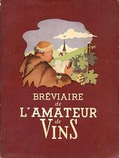 A. Mournétas & H. Pélissier : BREVIAIRE DE L'AMATEUR DE VINS - 1952. Oenologie