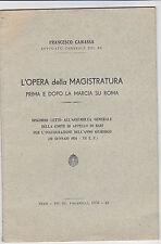 magistratura prima e dopo marcia su Roma fascismo