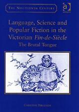 The Nineteenth Century: Language, Science and Popular Fiction in the...