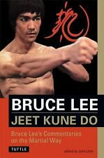 Jeet Kune Do: Bruce Lee's Commentaries on the Martial Way Bruce Lee Library