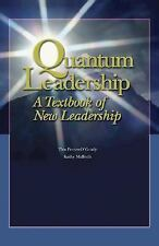 Quantum Leadership: A Textbook Of New Leadership by Malloch, Kathy, Porter-O'Gra