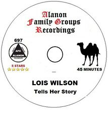 Alcoholics Anonymous AA 12 Step Speaker CD - Lois Wilson Her Alanon Story