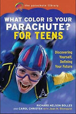 What Color is Your Parachute? for Teens: A Practical Job-Hunting Manual (What Co