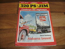320 PS JIM  # 36 -- ALABAMA BRENNT // Cowboys der Highways (Ku-Klux-Klan-Story)