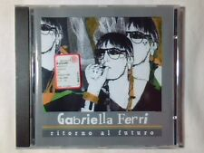 GABRIELLA FERRI Ritorno al futuro cd PAOLO CONTE ENNIO MORRICONE PIETRO GERMI