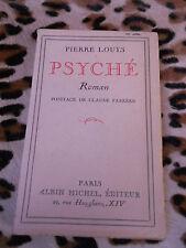 PSYCHÉ - Pierre Louÿs - Albin Michel 1927
