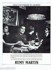 PUBLICITE ADVERTISING 116  1966  Remy Martin  cognac &  Pier Jonquières D'Oriola