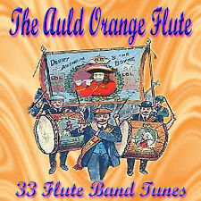 ***THE AULD ORANGE FLUTE*** - 33 Flute Band Tunes -  LOYALIST/ULSTER/ ORANGE CD
