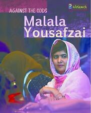 Against the Odds Biographies: Malala Yousafzai by Claire Throp (2015, Hardcover)